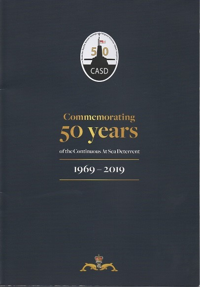 COMMEMORATING 50 YEARS OF THE CONTINUOUS AT SEA DETERRENT 1969 – 2019