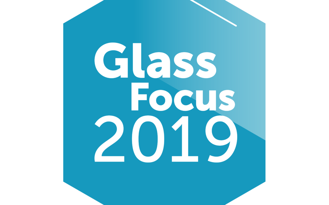 Glass Focus 2019